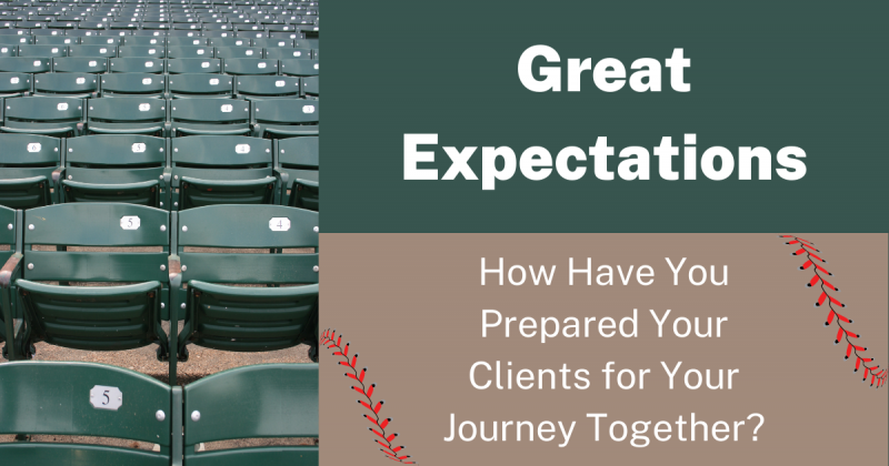 How Have You Prepared Your Clients for Your Journey Together?