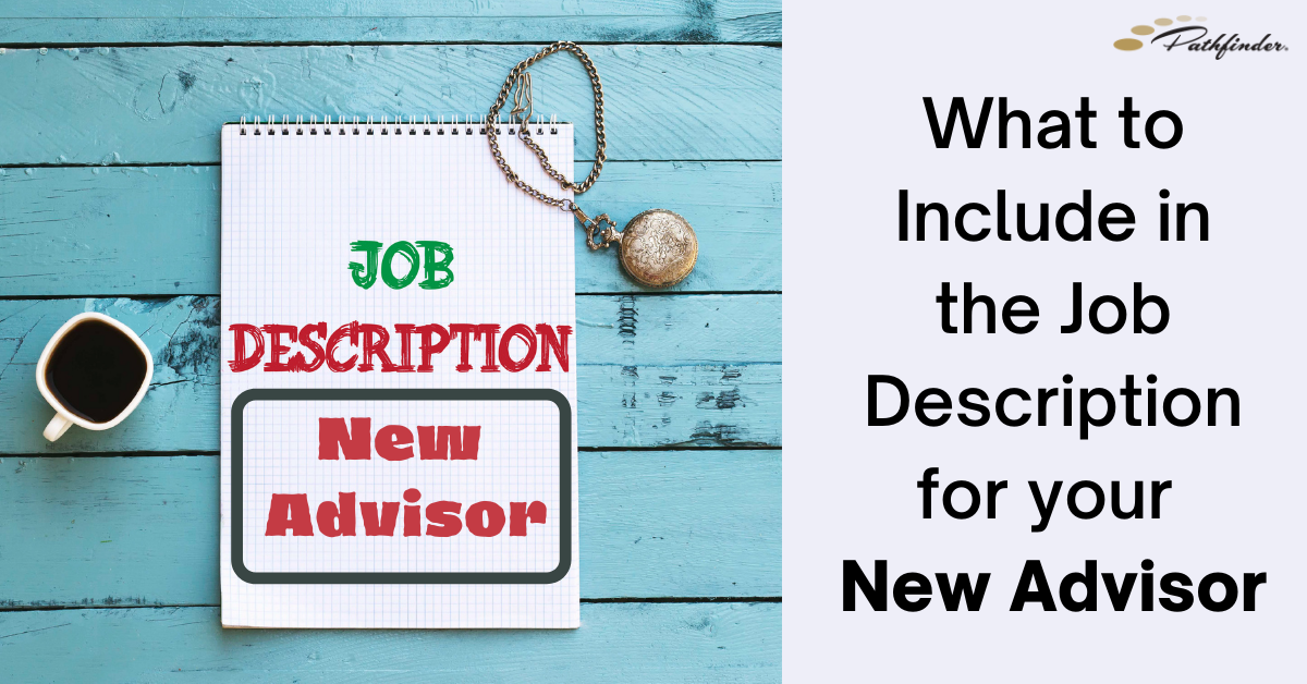 What to Include in the Job Description for your New Advisor