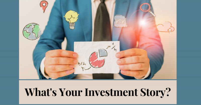 What's Your Investment Story?